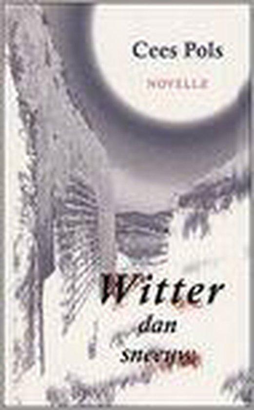 Witter Dan Sneeuw - Cees Pols |