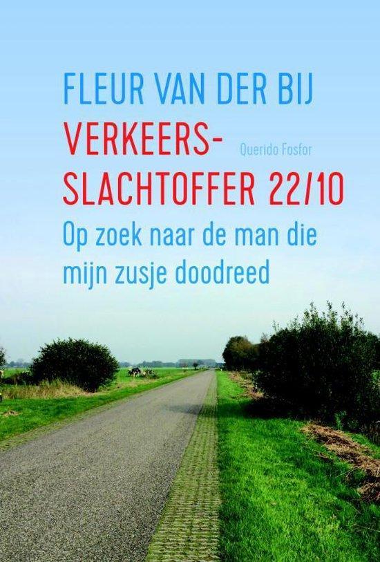 Verkeersslachtoffer 22/10 - Fleur van der Bij | Readingchampions.org.uk