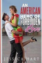 An American Hero of Forbidden Love