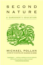 Second Nature : A Gardener's Education