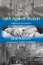 Faith Against Reason
