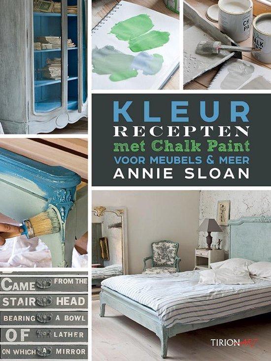 Kleurrecepten met Chalk Paint voor meubels en meer - Annie Sloan | Fthsonline.com