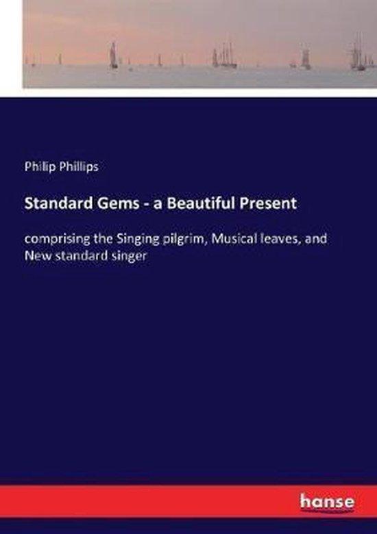 Standard Gems - a Beautiful Present