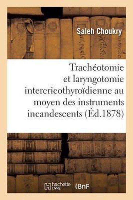 de la Tracheotomie Et de la Laryngotomie Intercricothyroidienne