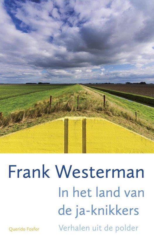 In het land van de ja-knikkers - Frank Westerman |