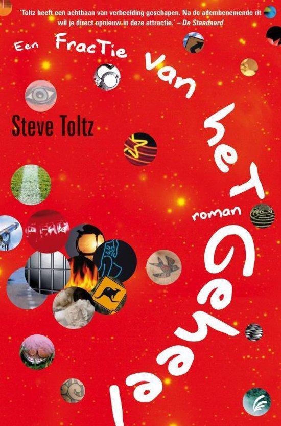 Een Fractie Van Het Geheel - Steve Toltz | Readingchampions.org.uk