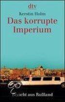 Das korrupte Imperium