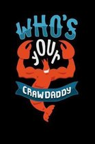 Who s Your Crawdaddy