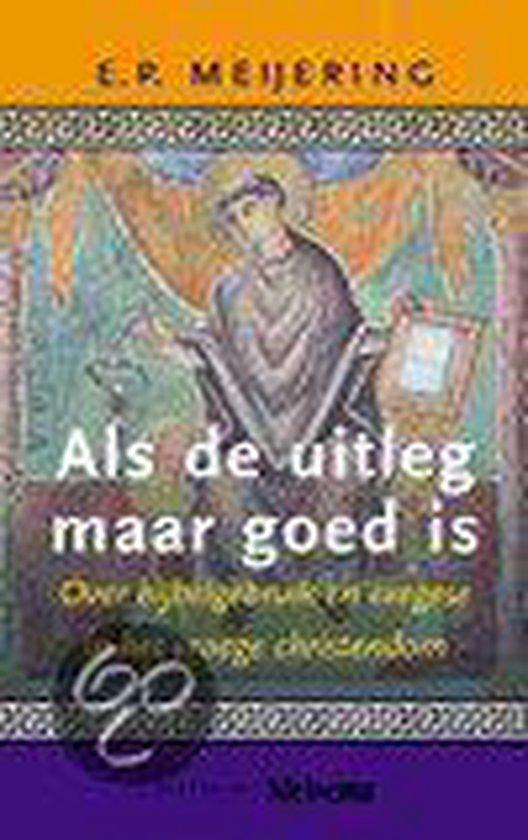 Als De Uitleg Maar Goed Is - Jan Meijering |