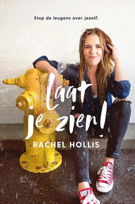 Laat je zien! - Rachel Hollis   Fthsonline.com
