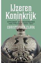 Boek cover IJzeren koninkrijk van Christopher Clark (Onbekend)