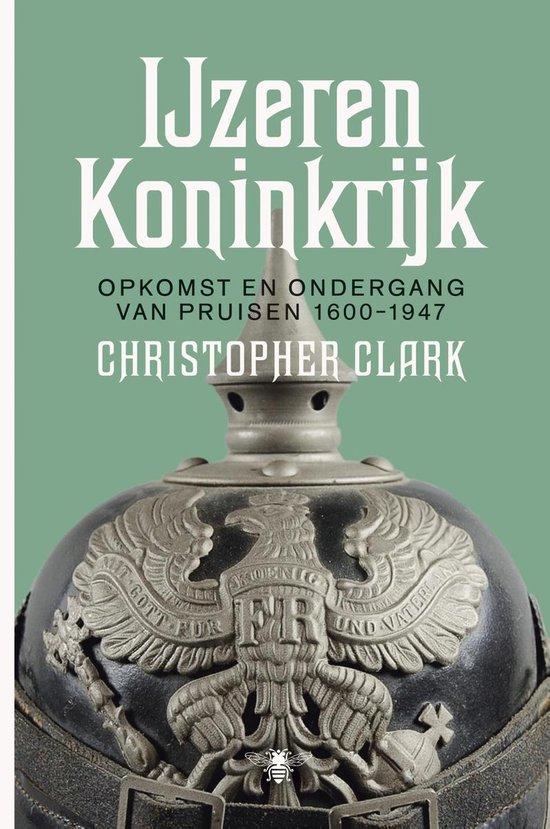 IJzeren koninkrijk - Christopher Clark |