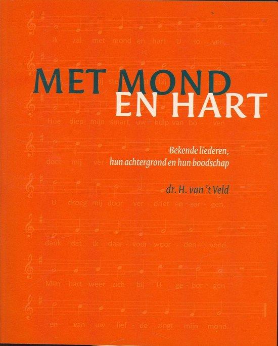 Met mond en hart - H. van 't Veld |