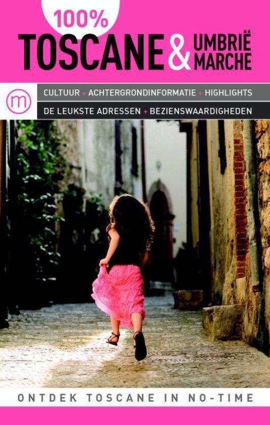 Cover van het boek '100% Toscane, Umbrië & Marche' van Preben Hansen