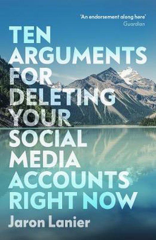 Boek cover Ten Arguments For Deleting Your Social Media Accounts Right Now van Jaron Lanier (Paperback)