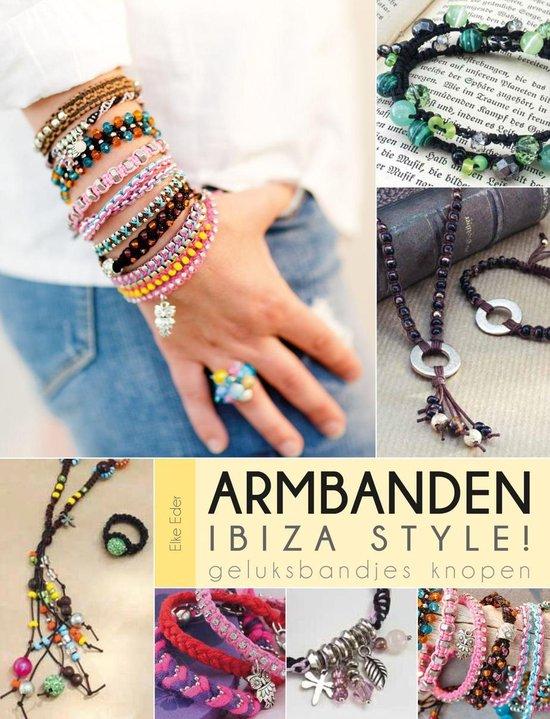 Armbanden Ibiza style ! - Elke Eder |