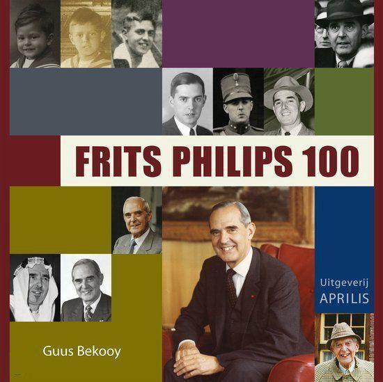 Frits Philips 100 - G. Bekooy |