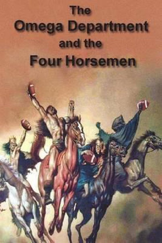 Omega Department and the Four Horsemen