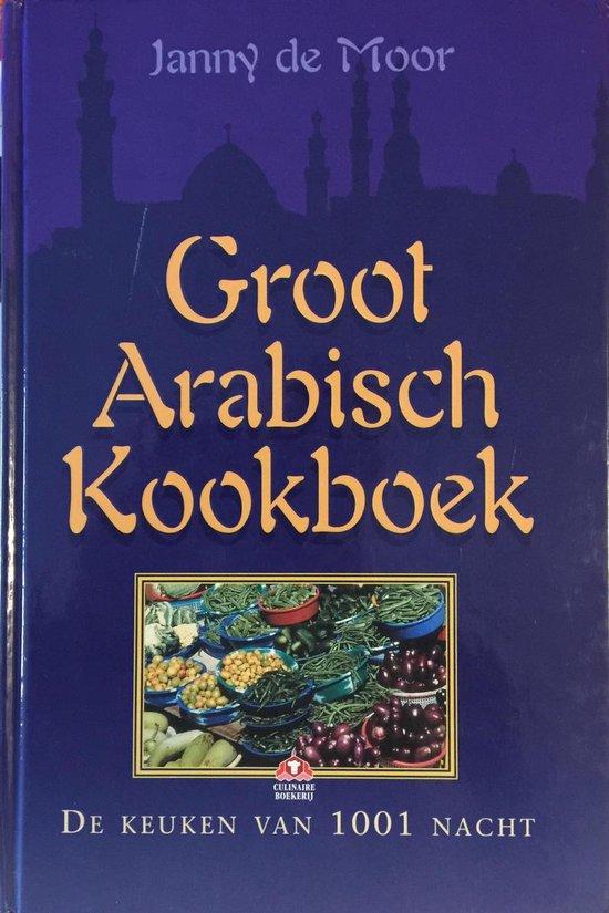 Groot arabisch kookboek - Janny de Moor |