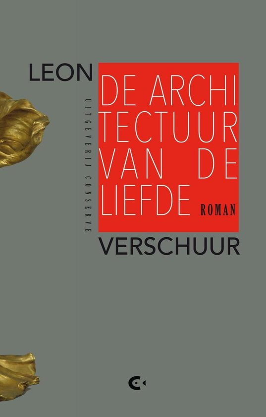 De architectuur van de liefde - Leon Verschuur |