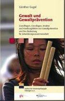 Gewalt und Gewaltprävention