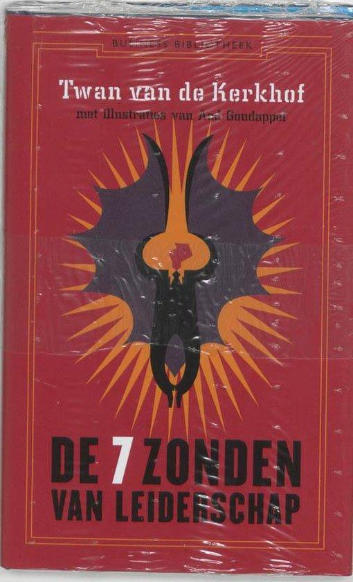 De 7 Deugden Van Leiderschap - Twan van de Kerkhof |