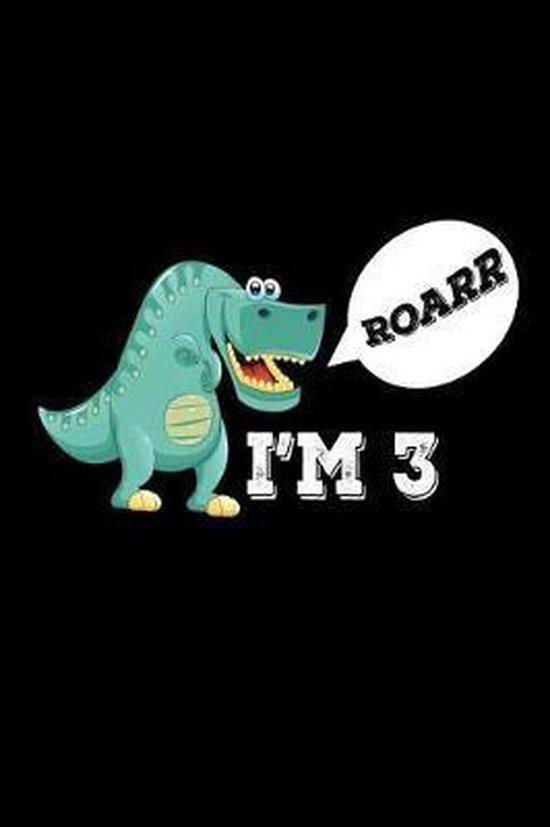 Roarr I'm 3