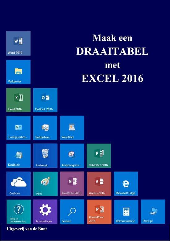 Draaitabellen Excel 2016 - Johan van de Bunt | Fthsonline.com