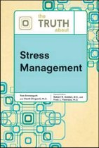 The Truth About Stress Management