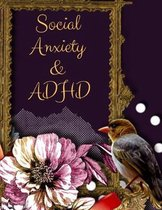 Social Anxiety and ADHD Workbook