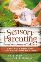 Sensory Parenting from Newborns to Toddlers