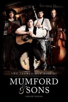 Afbeelding van The Incredible Rise of Mumford & Sons