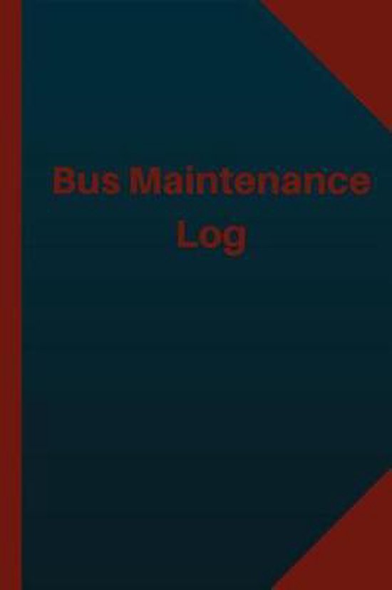 Bus Maintenance Log