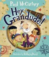 Boek cover Hey Grandude! van Paul McCartney