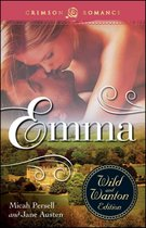 Emma: The Wild And Wanton Edition