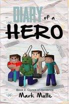 Diary of a Hero (Book 2)