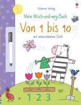 Mein Wisch-und-weg-Buch: Von 1 bis 10