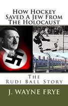 How Hockey Saved a Jew from the Holacaust