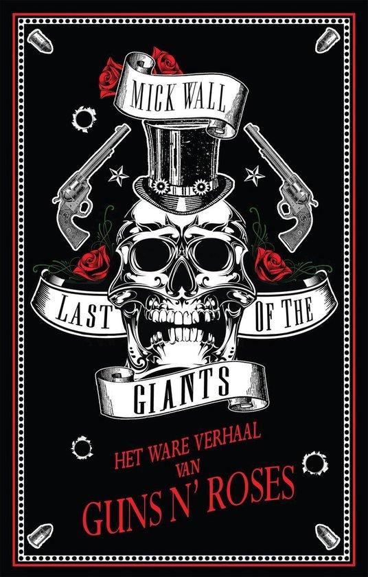 Last of the giants - Last Of The Giants Mick Wall |