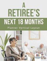 A Retiree's Next 18 Months Planner Vertical Layout