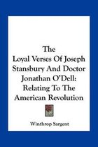 The Loyal Verses of Joseph Stansbury and Doctor Jonathan O'Dell