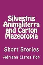 Silvestris Animaliterra and Carton Mazeotopia