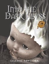 Into the Dark Abyss