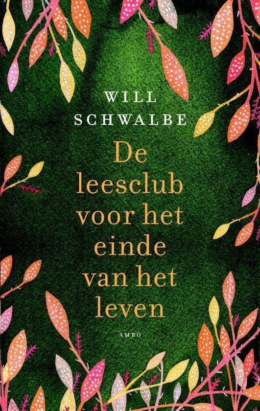 De leesclub voor het einde van het leven - Will Schwalbe pdf epub