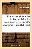 Universite de Dijon. de la Responsabilite Des Administrateurs Des Societes Anonymes. These