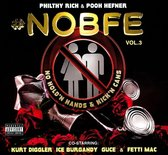 #NOBFE, Vol. 3: No Hold'n Hands & Kick'n Cans