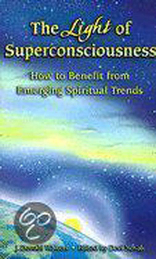 The Light of Superconsciousness
