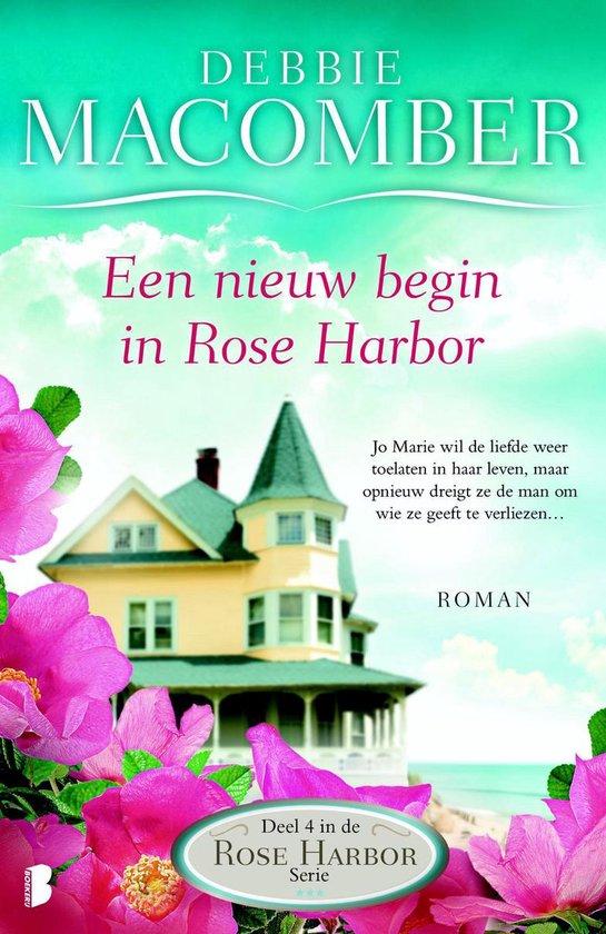 Rose Harbor 4 - Een nieuw begin in Rose Harbor / 4 - Debbie Macomber  
