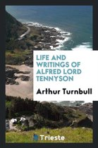 Life and Writings of Alfred Lord Tennyson