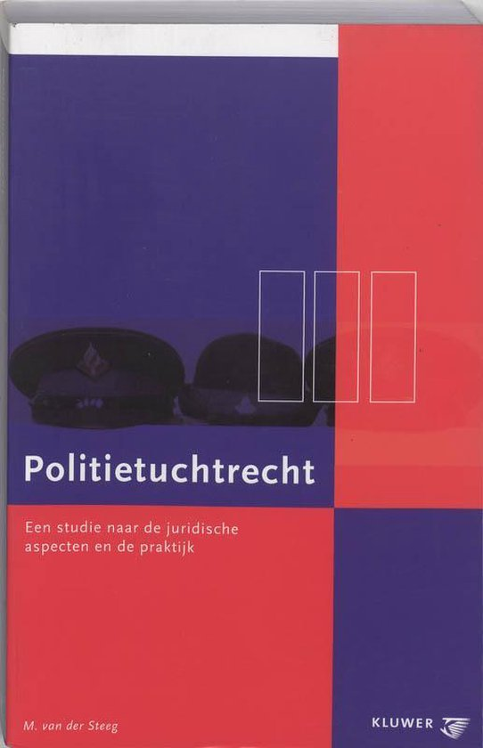 Politietuchtrecht - M. van der Steeg |